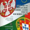 SERBIA AND THE EUROPEAN UNION: ECONOMIC LESSONS FROM THE NEW MEMBER STATES